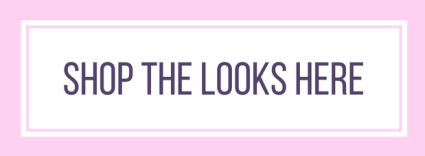 Shop the looks here